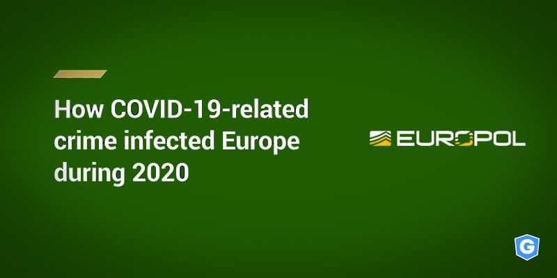 Como a COVID-19 impactou os crimes cibernéticos, segundo a Europol