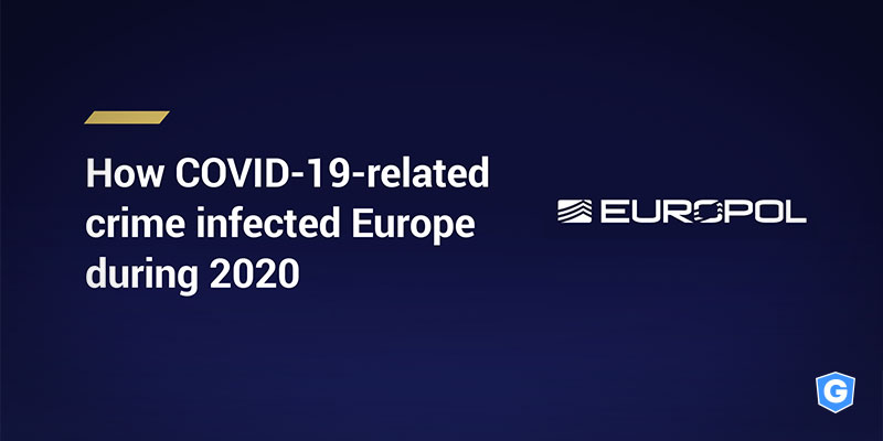 Europol report talking about cybercrime and covid-19