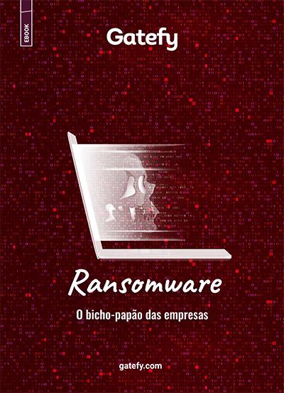 """Capa do Ebook """"Ransomware: o bicho-papão das empresas"""""""