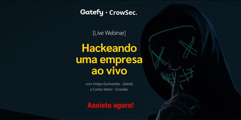 Capa de webinar sobre hackers: Gatefy + CrowSec.