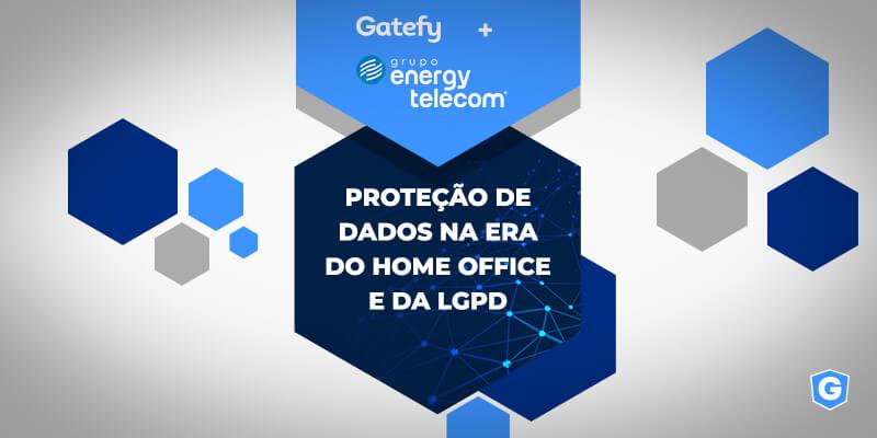 Capa de webinar sobre proteção de dados: Gatefy + Energy.
