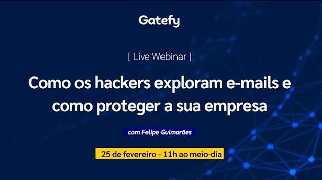"""Capa do webinar """"Como os Hackers Exploram E-mails"""""""
